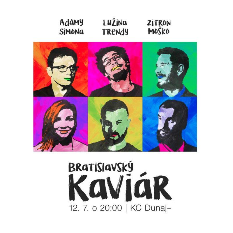Bratislavský Kaviár, 12. júla 2021